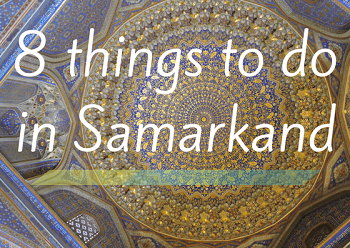 8 things to do in Samarkand